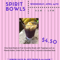 Spirit Bowls 4/24/19  8am-1pm | Dining Services