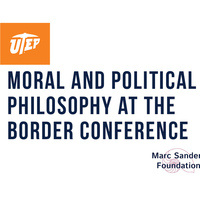 Moral and Political Philosophy at the Border Conference