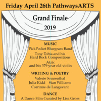 Pathways Season Finale: Multi-Arts Evening