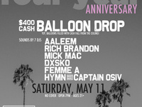 4-Year Anniversary! $400 Balloon Drop! 7 DJs! No Cover!
