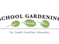 School Gardening for SC Educators 2019 Summer Workshop Series Sponsored by SC Farm to School -Spartanburg Community College