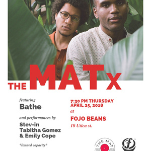 The MatX Presents: Bathe