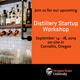 Distillery Startup Workshop