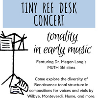 Tiny Ref Desk Concert - Tonality  in Early Music