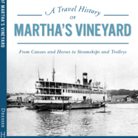 Book Talk: A Travel History of Martha's Vineyard