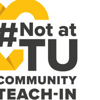 #NotatTU Community Teach-In