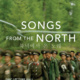 Film/Video Presents: Songs from the North