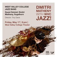 Dmitri Matheny with WVC Jazz