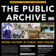 """The Public Archive (2019): Doing History in Public and Online"" 