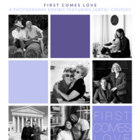 """First Comes Love"" LGBTQ+ Exhibit"