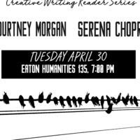 Creative Writing Reading Series: Courtney Morgan and Serena Chopra