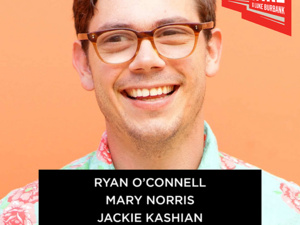 Live Wire w/ Ryan O'Connell, Mary Norris, Jackie Kashian and The Get Ahead