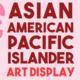 Asian American Pacific Islander Display