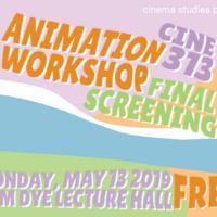 CINE 313 Animation Workshop Student Screening