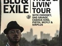 Blu & Exile - True & Livin' Tour