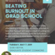 Beating Burnout in Grad School