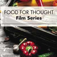 Food for Thought Film Series - Farmers for America