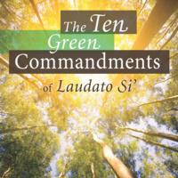 The Ten Green Commandments of Laudato Si'