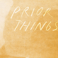 Exhibition | Prior Things