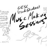 Grad Student Music Making Sessions