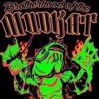 Brotherhood of the Mudkat