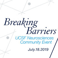 Breaking Barriers: UCSF Neurosciences Community Event