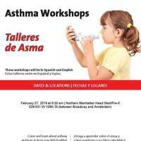 Asthma Workshops/ Talleres de Asma