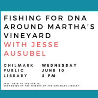 Talk: Fishing for DNA Around Martha's Vineyard