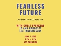 Fearless Future: A Benefit for NLC Portland